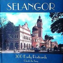 Selangor: 300 Early Postcards
