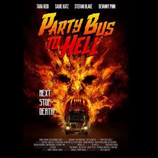 [Rent-A-Movie] PARTY BUS TO HELL (2017)