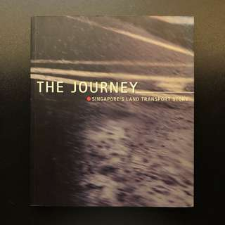 The Journey: Singapore's Land Transport Story