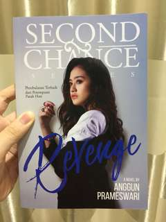 REVENGE ( SECOND CHANCE SERIES ) - BUKU NOVEL TERBARU