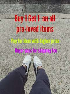 Buy 1 Get 1 On All Pre-loved Items