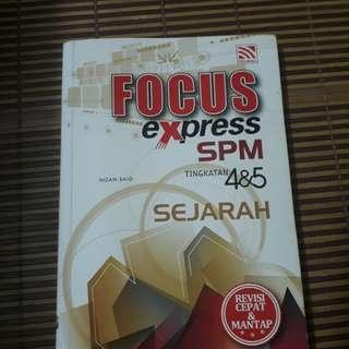 Focus express spm sejarah tingkatan 4&5