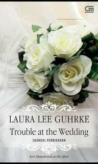 Trouble At The Wedding by Laura Lee
