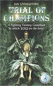 Looking for Trial of Champions Fighting Fantasy Gamebook (Ian Livingstone)