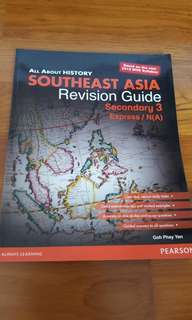 All about Southeast Asia Revision Guide- Secondary 3