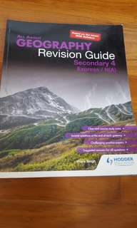 All about Geography Revision Guide- Secondary 4