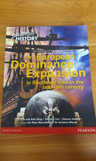 All about History Unit 1 European Dominance & Expansion in Southeast Asia in the late 19th century