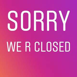 Sorry we r closed.. will be back soon. Thank you