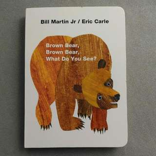 Eric Carle - Brown Bear Brown Bear What Do You See?