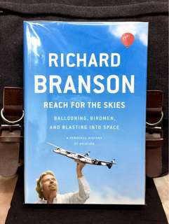 《Bran-New + Hardcover Edition+ The Billionaire Entrepreneur & Pioneer of The First Commercial Spaceliner Examines History of Aviation》Richard Bronson - REACH FOR THE SKIES : Ballooning, Birdmen, and Blasting into Space