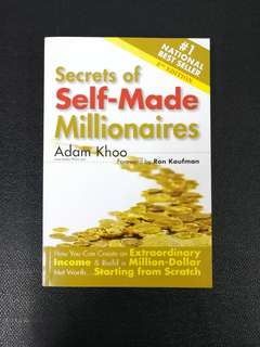Secrets of Self-Made Millionaires (2nd Edition) by Adam Khoo