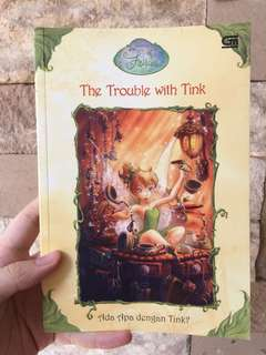 THE TROUBLE WITH TINK - BUKU CERITA ANAK ANAK