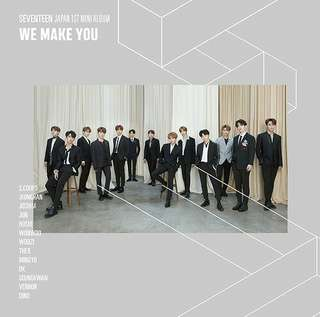 SEVENTEEN-We Make You [1st Japanese Mini Album]