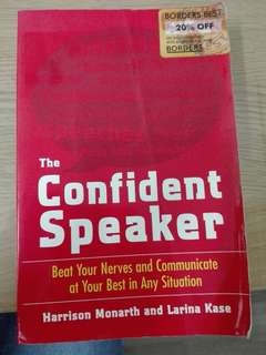 THE CONFIDENT SPEAKER by Harrison Monarth & Larina Kase