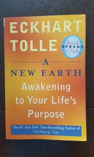 A New Earth - Awakening to Your Life's Purposes by Eckhart Tolle