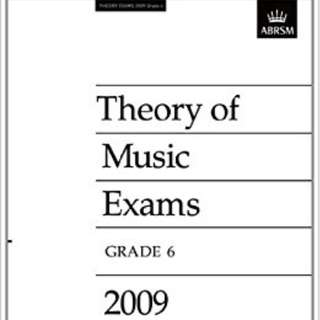 ABRSM THEORY OF MUSIC EXAMS 2009 GRADE 6