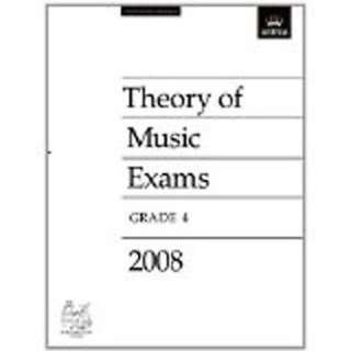 ABRSM THEORY OF MUSIC EXAMS 2008 GRADE 4
