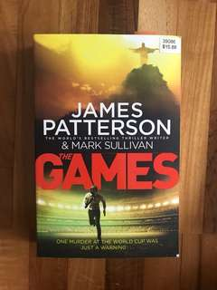 The Games - by James Patterson and Mark Sullivan