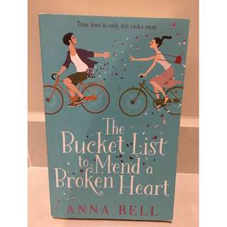 The Bucket List to Mend a Broken Heart - Anna Bell