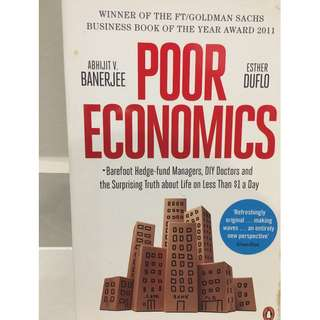 Poor Economics - ABHIJIT V. BANERJEE & ESTHER DUFLO