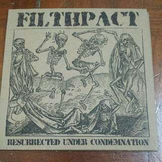 Music CD: Filthpact–Resurrected Under Condemnation - Grindcore, Crust, Punk
