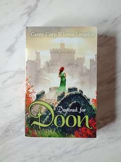 Destined for Doon by Carey Corp and Lorie Langdon (Book)