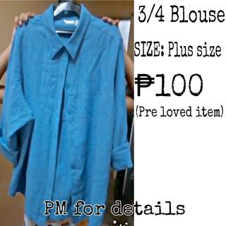 3/4 blouse can fit large to plus size
