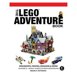 The LEGO Adventure Book, Vol. 2: Spaceships, Pirates, Dragons & More! by Megan H. Rothrock (Author)