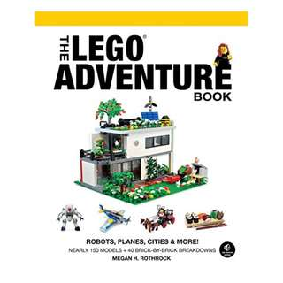 The LEGO Adventure Book, Vol. 3: Robots, Planes, Cities & More! [Print Replica] by Megan H. Rothrock (Author)