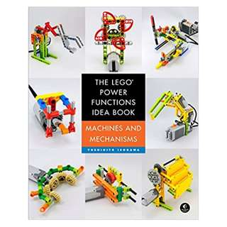 The LEGO Power Functions Idea Book, Volume 1: Machines and Mechanisms 1st Edition, by Yoshihito Isogawa  (Author)