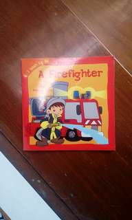 Buku Cerita Anak A Firefighter