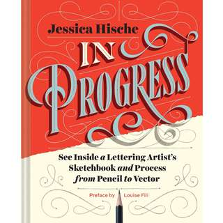 In Progress by Jessica Hishe