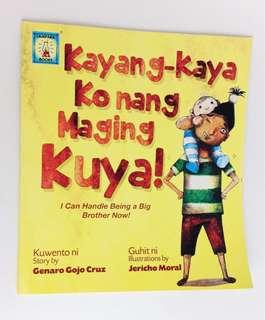 Kayang-kaya Ko Nang Maging Kuya