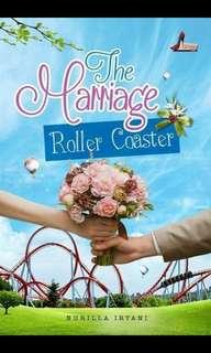 The Marriage Roaller Coaster By Nurilla Iryani