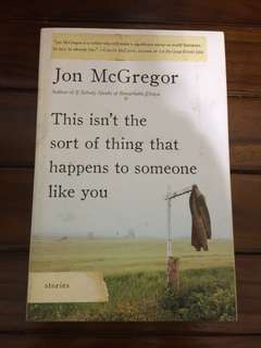 English Novel: This isn't the sort of thing that happens to someone like you