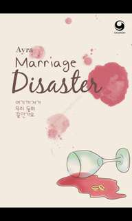 Marriage Disaster By Ayra