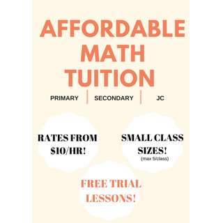 AFFORDABLE MATH TUITION ~ RATES FROM $10/Hr! Hougang/Sengkang/Kovan