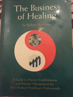 The Business of Healing by Robert Medhurst