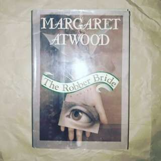 (HARDBOUND) The Robber Bride by Margaret Atwood