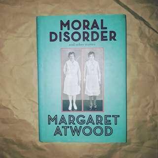 (HARDBOUND) Moral Disorder by Margaret Atwood