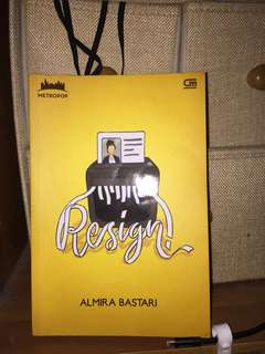 Resign by Almira Bestari
