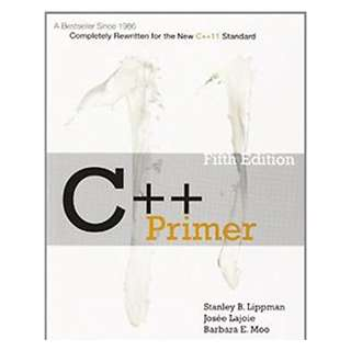 C++ Primer 5th Edition by Stanley B Lippman  (Author), Barbara E Moo (Author), Josée Lajoie (Author)