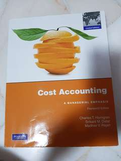 Cost Accounting-A Managerial Emphasis