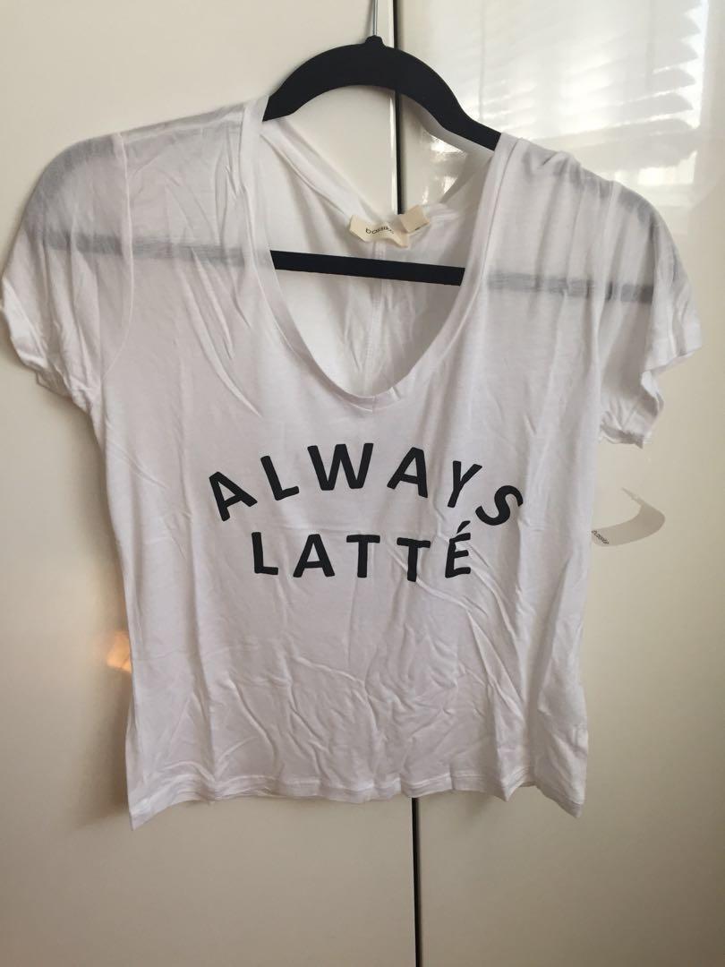 Brand new ! Always Latte Tshirt