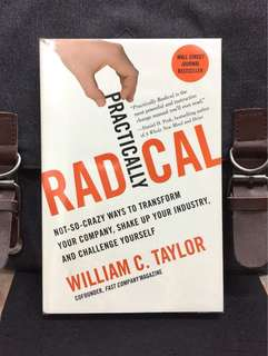 # Highly Recommended《New Book Condition + Fast Company Cofounder : A Game Plan for Game Changers 》William C. Taylor - PRACTICALLY RADICAL : Not-So-Crazy Ways to Transform Your Company, Shake Up Your Industry, and Challenge Yourself