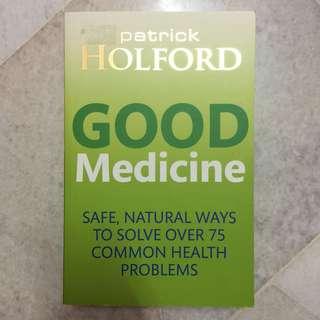 Good Medicine: Patrick Holford