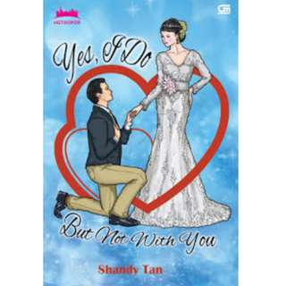 Ebook Yes, I Do (But Not With You) - Shandy Tan