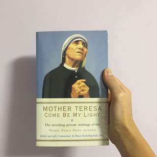 Mother Teresa 'Come Be My Light'