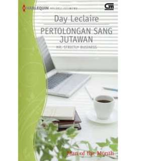 Ebook Pertolongan Sang Jutawan (Mr. Strictly Business) - Day LeClaire