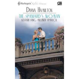 Ebook Kekasih Sang Miliuner Spanyol (The Spaniard's Woman) - Diana Hamilton